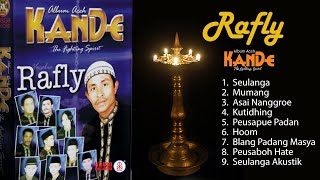 Rafly - Kande, The Fighting Spirit (Full Album)