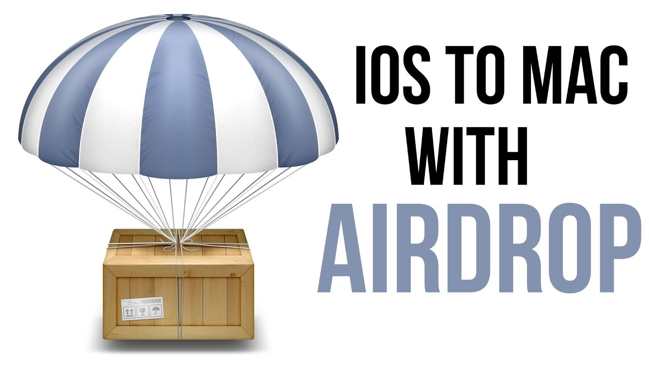Easiest Way To Obtain An Airdrop: How To Use Airdrop To Share Files From IOS To Mac