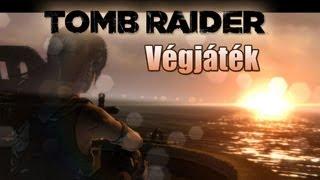 Tomb raider végigjátszás 24. Végjáték (HUN)