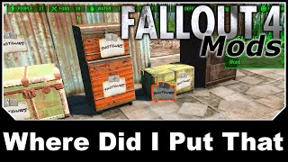 Fallout 4 Mods - Where Did I Put That