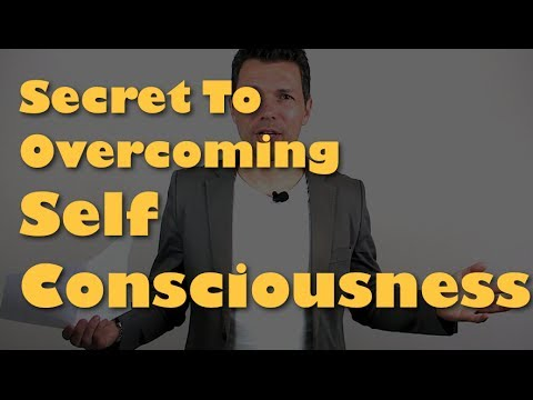 How To Be Confident - How To Stop Self Consciousness And Get Self Confidence Instead!