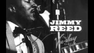 Jimmy Reed-Aw Shucks, Hush Your Mouth
