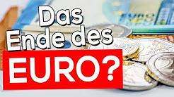 Das Ende des Euro?