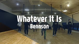 Whatever It Is - Bennson / Locking Saga Choreography