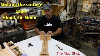 Woodworking: How to make the vintage game Shoot the Moon