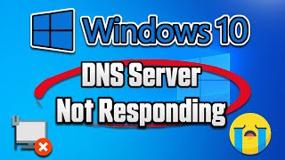 DNS Server Not Responding in Windows 10 FIX - [2021]