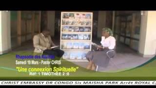 RHAPSODIE DES RÉALITÉS  French 19 MARS 2016 - Christ Embassy Congo DR