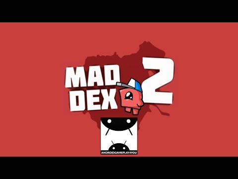 Mad Dex 2 Android GamePlay Trailer (By game guild)