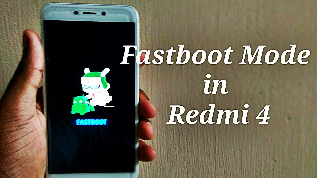 How To Enter Fastboot Mode In Redmi 4 Redmi Note 4 Youtube