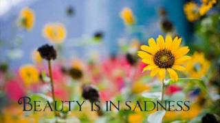 Beauty in sadness