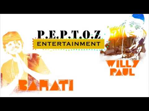 BAHATI and WILLY PAUL