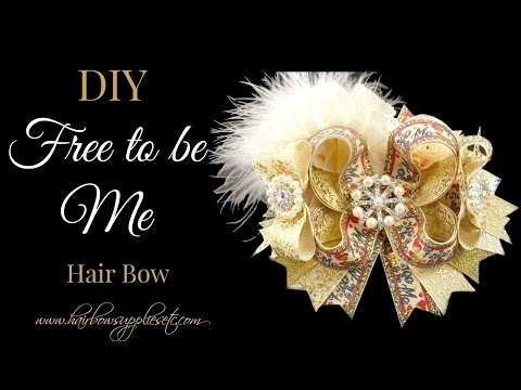 DIY Free to Be Me Hair Bow - Hairbow Supplies, Etc.