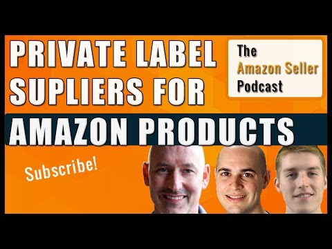 How to Work With Suppliers To Order & Import Private Label Products - Amazon Seller Podcast Ep. 10
