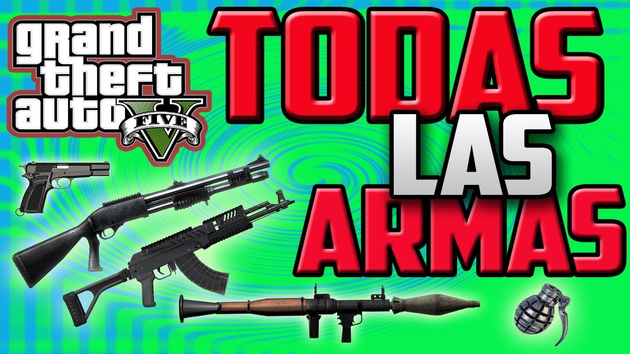 TRUCO GTA V || Desbloquear todas las armas + Munición infinita + ...