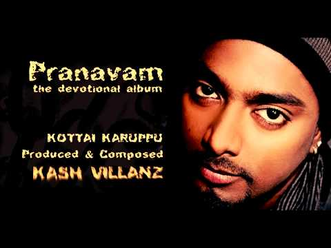 KOTTAI KARUPPU (Official Video) - Composed by Kash Villanz