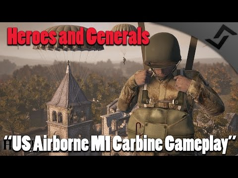 Heroes and Generals - US Airborne M1 Carbine Gameplay - C-47 Paratrooper Gameplay