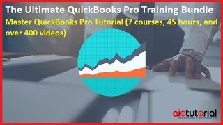 The Ultimate QuickBooks Pro Training Bundle - Master QuickBooks Pro Tutorial (AllInOneTutorial.com)