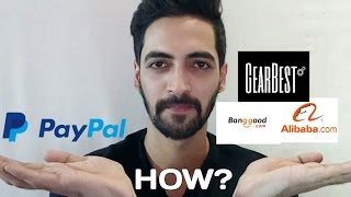 How to Create a PayPal Account in India??? And Buy From International Websites
