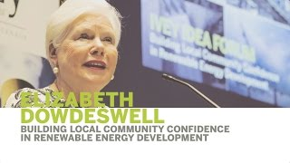 Thumbnail Elizabeth Dowdeswell | Building Local Community Confidence in Renewable Energy Development