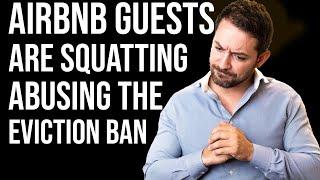 Airbnb Guests Are Abusing Coronavirus Eviction Moratorium