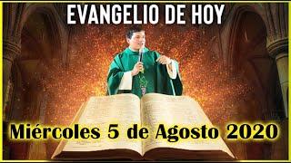 EVANGELIO DE HOY Miercoles 5 de Agosto 2020 con el Padre Marcos Galvis