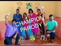 Champion Parody (gangaram Family) video