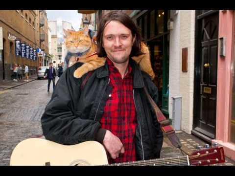 James Bowen and Street Cat Bob - Beautiful World