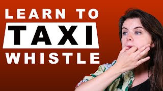 Girl Learns to Taxi Whistle in 33 minutes || Guest Video