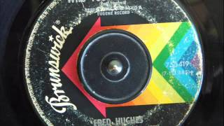 FRED HUGHES -  WHO YOU REALLY ARE