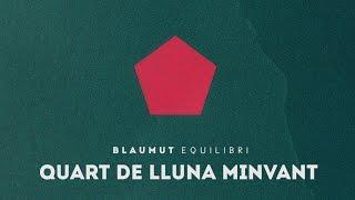 BLAUMUT - Quart de lluna minvant (Audio SIngle Oficial)