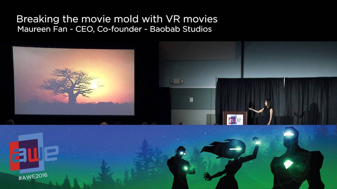 Maureen Fan (Baobab Studios) Breaking the Movie Mold with VR ...