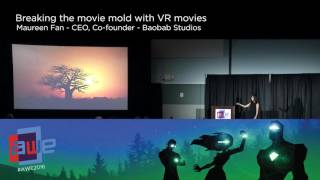 Maureen Fan (Baobab Studios) Breaking the Movie Mold with VR Movies