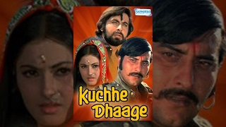 Kuchhe Dhaage - Hindi Full Movies - Vinod Khanna, Moushumi Chatterjee, Kabir Bedi - Hit Hindi Movie