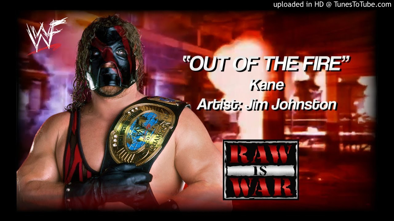 Kane 2000 Out Of The Fire Wwe Entrance Theme Wwe Entrance Wwe Kane