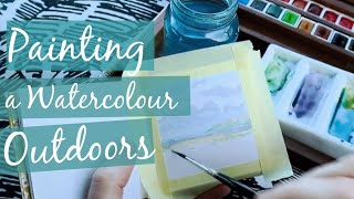 PAINTING OUTDOORS - WATERCOLOUR