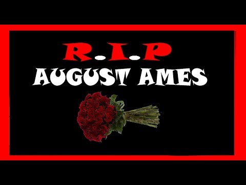Are The  SJWs responsible for August Ames Death? Plus More Terrible News