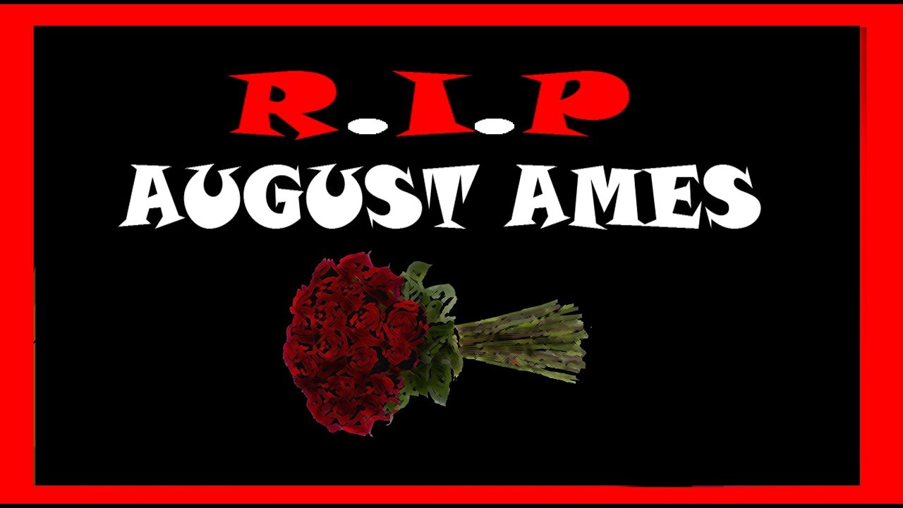 August Ames Bipolar >> August Ames Death   site info and share