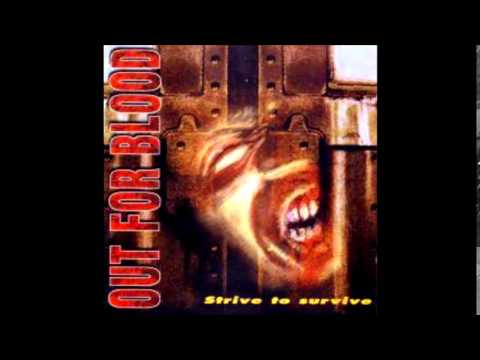 Download Out for Blood - Strive to Survive (Full album)