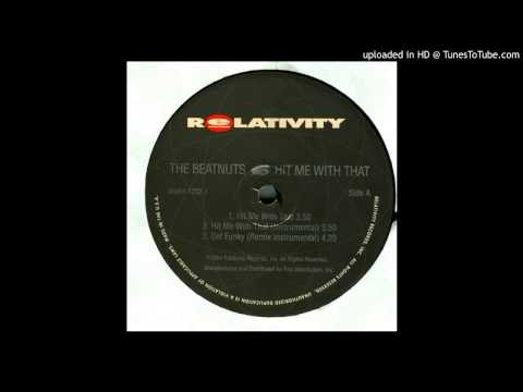 The Beatnuts - Get Funky (Remix)