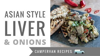 Asian Style Liver and Onions - One Pot Camper Van Cooking
