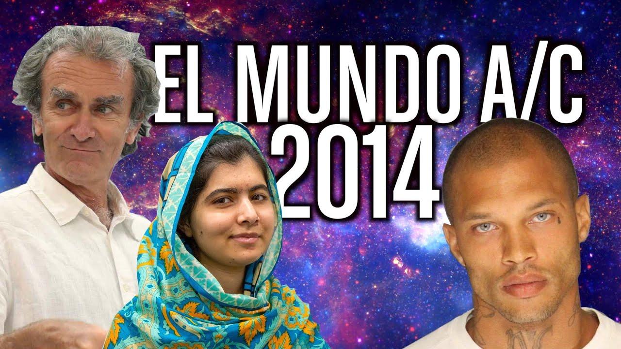 El mundo Antes del Confinamiento - 2014