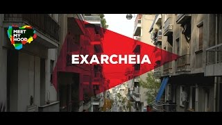 Meet My Hood – Exarcheia, Athens