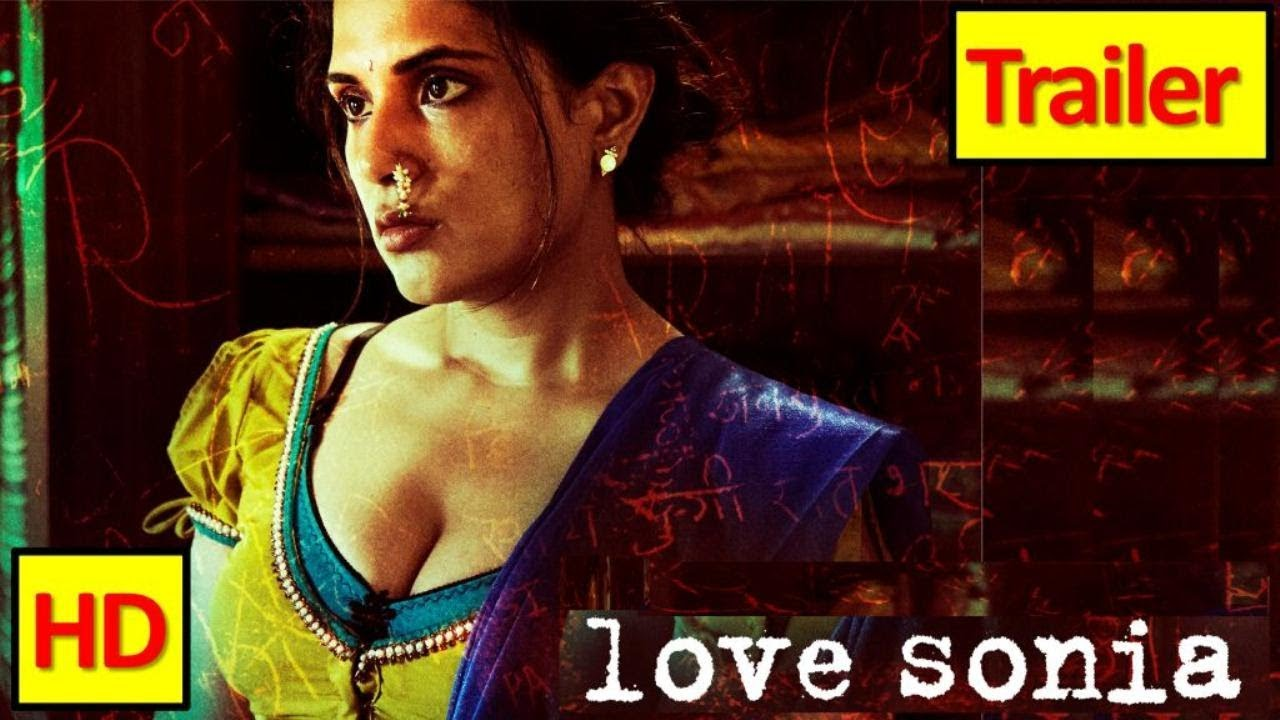 Download Trailer of Love Sonia (2018) : Drama : Richa Chadda, Freida Pinto | Krazy Khurana Movies