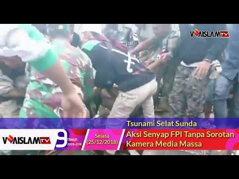 Tanpa Sorotan Kamera Wartawan, Aksi Senyap FPI Bantu Korban Tsunami Selat Sunda Mp3