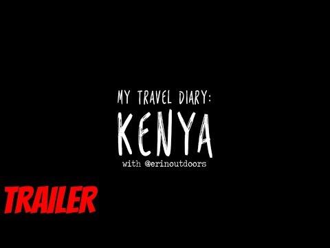 My travel diary: KENYA | Trailer