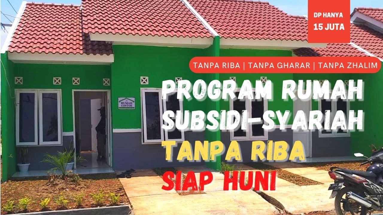 Rumah Subsidi Bogor Skema KPR Syariah Tanpa Riba | KPR ...