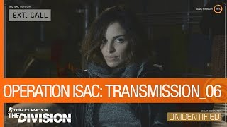 Tom Clancy's The Division - Operation ISAC: Transmission 06 [US]