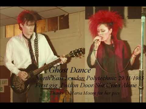 Ghost Dance 29/11/85 London Polytechnic, First gig , Poison Door/She Cries Alone