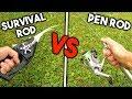 SURVIVAL ROD vs PEN FISHING ROD - CHALLENGE!!