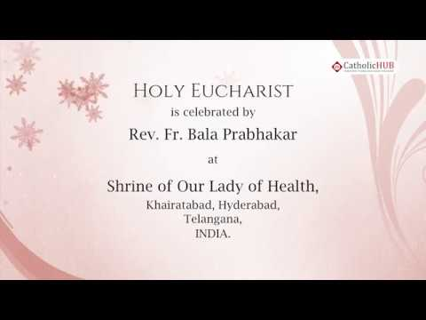 Novena Day - 2, Telugu Mass @ Shrine of Our Lady of Health, Khairatabad, HYD, TS, IND  31 8 19